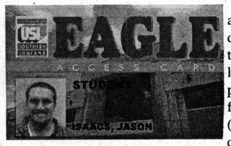 First format of the Eagle Access Card, Oct. 14, 1999.